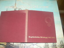 Bäcker, Ludwig  - 500 Jahre Kupferhütte Brixlegg 1463-1963. Bergbau. (Backer)