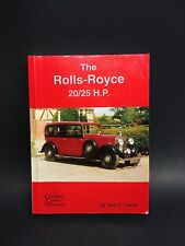 The Rolls-Royce 20/25 H.P. Book By Tom C Clarke – 1ST Edition