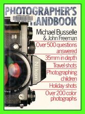 Photographer's Handbook Hardcover w/ Dustjacket Michael Busselle & John Freeman