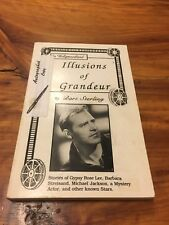 SIGNED ~ Illusions Of Grandeur ~ Bart Sterling ~ Softcover, Limited Edition!