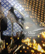 (Artigianato) THE ART OF THE SHOE  By Marie-Josèphe Bossan -  New York 2004