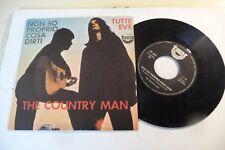 """THE COUNTRY MAN""""NON SO PROPRIO COSA DIRTI- DISCO 45 GIRI TAY It 1970"""" RARISSIMO"""