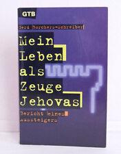 Mein Leben als Zeuge Jehovas; Gerd Borchers-Schreiber