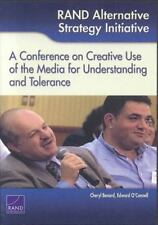 RAND Alternative Strategy Initiative: A Conference on Creative Use of the Media