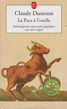 French Idioms Claude Duneton La Puce a l'oreille Fr 1990 Expressions Origins