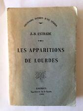 LES APPARITIONS DE LOURDES 1962 J B ESTRADE SOUVENIRS INTIMES TEMOIN