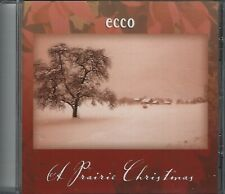 ECCO Chamber Choir : A Prairie Christmas (Audio CD) NEW - FREE SHIPPING