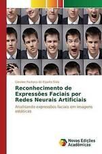 Reconhecimento de expressões faciais por redes neurais artificiais: Analisando e