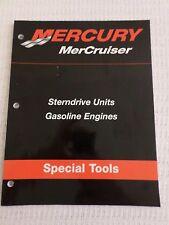 Mercury MerCruiser Special Tools: Sterndrive Unites Gasoline Engines (Feb 2003)