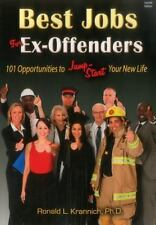 BEST JOBS FOR EX-OFFENDERS - KRANNICH, RONALD L., PH.D. - NEW PAPERBACK BOOK