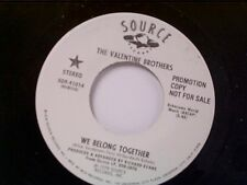 "VALENTINE BROS ""WE BELONG TOGETHER / SAME"" 45 PROMO MINT"