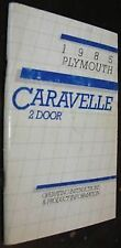 NOS Mopar 85 Plymouth Caravelle 2 Door Owners Manual VG FREE SHIPPING