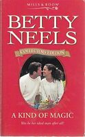 BETTY NEELS __ A KIND OF MAGIC _ MILLS & BOON _ BRAND NEW _ FREEPOST UK