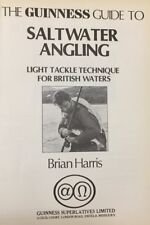 BRIAN HARRIS. The Guinness Guide to Saltwater Angling: Light Tackle Technique