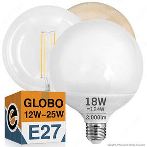 LAMPADINE LED attacco E27 GLOBO da 12,5w a 25w Lampade POTENTI Filamento e Sfera