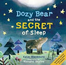 Dozy Bear and the Secret of Sleep by Blackburn, Katie, NEW Book, FREE & FAST Del