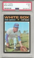 SET BREAK -1971 TOPPS #186 BOB SPENCE,  PSA 5 EX, CHICAGO WHITE SOX, L@@K !