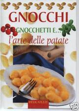 (DT) Gnocchi,  gnocchetti e...l'arte delle patate M. Neri Demetra