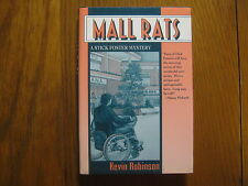 KEVIN ROBINSON Signed Book(MALL RATS-STICK FOSTER MYSTERY-1992 1st Edit Hardback