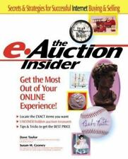 The e-Auction Insider: How to Get the Most Out of Your Online Experience Taylor