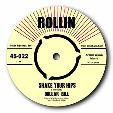 "DOLLAR BILL - ""SHAKE YOUR HIPS"" b/w ""I CRIED FOR YOU"" - DANCE FLOOR CRASHERS!"