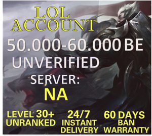 League of Legends NA Account LOL 50.000 - 60.000 BE IP Smurf Unranked  Level 30+