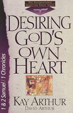 Desiring God's Own Heart: 1And 2 Samuel/1 Chronicles The International Inductiv