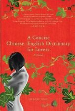 A Concise Chinese-English Dictionary for Lovers: A Novel, Guo, Xiaolu, Good Book