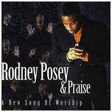 Rodney Posey & Praise : New Song of Worship CD