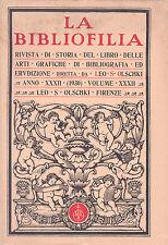 La Bibliofilia. Storia del libro, bibliografia erudizione. XXXII 1930. Olschki