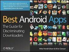Best Android Apps: The Guide for Discriminating Downloaders by Mike...