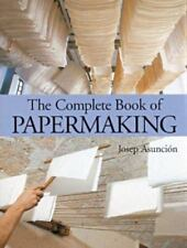 Complete Book of Papermaking-ExLibrary