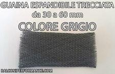 GUAINA ESPANDIBILE TRECCIATA GRIGIA Ø da 30 a 60 mm PER CAVI CAR AUDIO TUNING