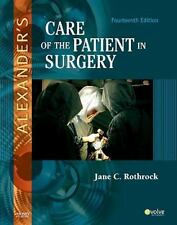 Alexander's Care of the Patient in Surgery by Jane C. Rothrock (2010, Hardcover)