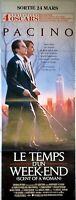 Affiche cinéma LE TEMPS D'UN WEEK END AL PACINO - pantalon 60 x 160 cm
