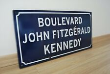 President Kennedy Vintage Large French Street road boulevard enamel Sign