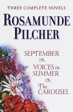 Rosamunde Pilcher: Three Complete Novels by Rosamunde Pilcher