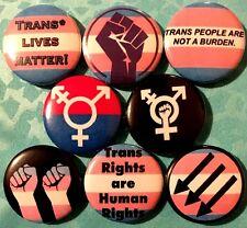 "Trans 8 NEW 1"" buttons pins badge lives matter gay queer transgender not burden"