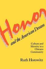 Honor and the American Dream: Culture and Identity in a Chicano Community (Crim