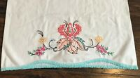 Vintage Hand Embroidered Cotton Pillow Case Crocheted Edge Floral Tropical Teal