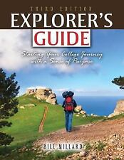 Explorer's Guide: Starting Your College Journey with a Sense of Purpose by MILL