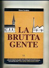Étienne Davodeau # LA BRUTTA GENTE # Q Press 2008 - Nuovo