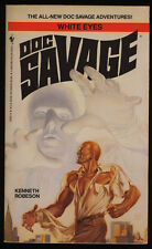 Doc Savage: White Eyes (All New Adventures) PBO 1st/1st