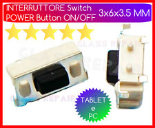 Micro INTERRUTTORE Tasto POWER ON/OFF 3x6x3.5 MM Pulsante Accensione TABLET e PC