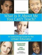 What Is It about Me You Can't Teach? : An Instructional Guide for the Urban...