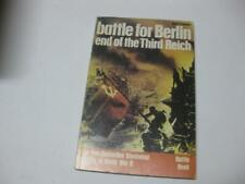 The battle for Berlin;: End of the Third Reich by Earl Frederick Ziemke
