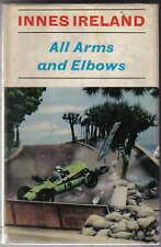 All Arms and Elbows by Innes Ireland inc. Goodwood Watkins Glen Monaco Zandvoort