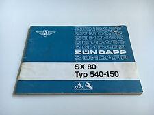 Zündapp SX 80 (Typ: 540-150) Bedienungsanleitung / Fahrerhandbuch