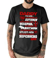 Daddy Our Superhero Comic Superman, Deadpool,  Mens T shirt Black All sizes