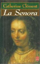 CATHERINE CLEMENT LA SENORA
